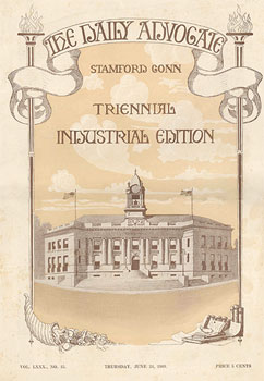 cover page of The Daily Advocate of Stamford, Triennial Industrial Edition, Thursday, June 24, 1909