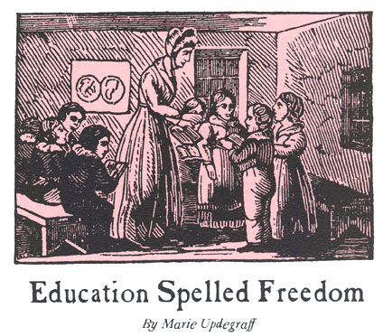 Title to 'Education Spelled Freedom'